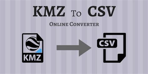 Convert KMZ To CSV Online With These Free Websites