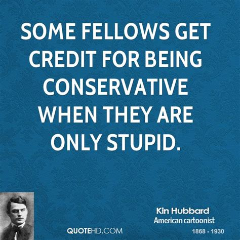 Being Conservative Quotes