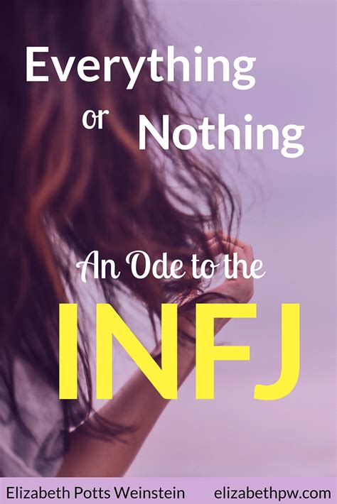 Everything or Nothing: An Ode to the INFJ - EPW Small